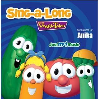 Sing Along with VeggieTales: Anika (uh-NEEK-uh)