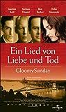 Ein Lied von Liebe und Tod - Gloomy Sunday [VHS]