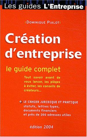 Le Guide de création d'entreprise 2003