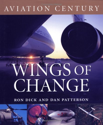Wings of Change (Aviation Century, Band 4) - Kommerzielle Serie 400