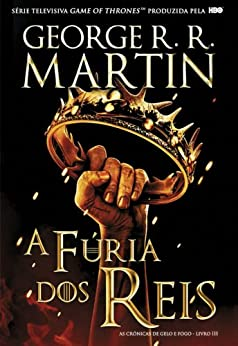 A Fúria dos Reis (Portuguese Edition) by [Martin, George R. R.]