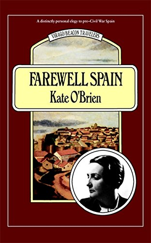 Farewell Spain (Virago Modern Classics)