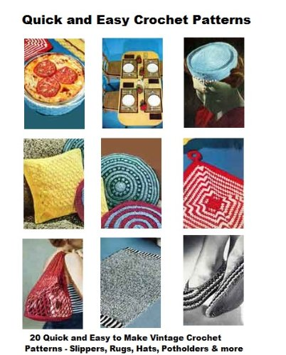 Quick and Easy Crochet Patterns - 20 Vintage Easy to Crochet Vintage Patterns, Casserole Covers and MoreSlippers, Hats, Rugs, Belts, Potholders, (English Edition) Casserole Cover
