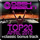 Dash Berlin Top 20 - April 2012 (Including Classic Bonus Track)