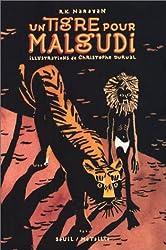 Un tigre pour Malgudi