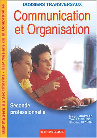 Communication et Organisation 2e professionnelle