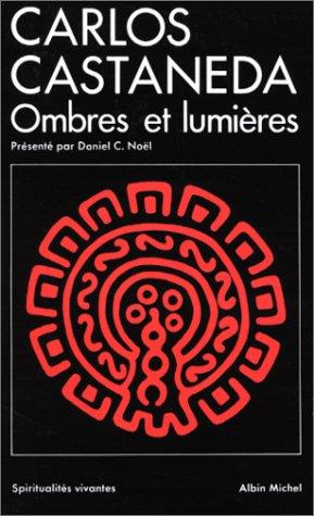 Carlos Castaneda : ombres et lumières