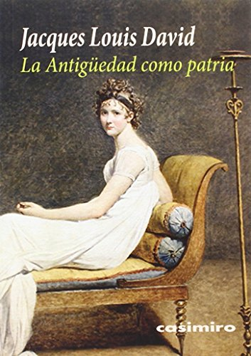 La Antigüedad como patria por Jacques-Louis David