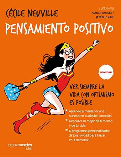 Descargar Libro Pensamiento positivo: Ver siempre la vida con optimismo es posible (Terapias Slim) de MARIE-LAURE ANDRÉ