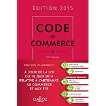 Code de commerce 2015 - 110e éd.
