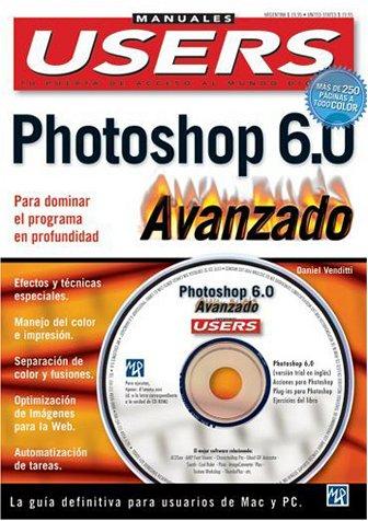 Photoshop 6.0 Manual Avanzado (Manuales Users) por Daniel Venditti