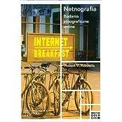 Netnografia Badania etnograficzne online