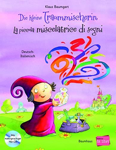 Die kleine Traummischerin-La piccola miscelatrice di sogni. Con espansione online. Con CD-Audio (Bi:libri)