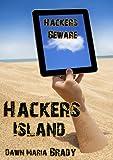 Hacker's Island Screenplay