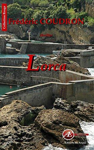 Lorca: Enquête au Pays Basque (Rouge) par Frédéric Coudron