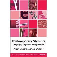 Contemporary Stylistics (Edinburgh Textbooks on the English Language- Advanced)