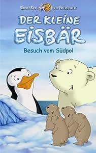 Der kleine Eisbär - Neue Abenteuer, Neue Freunde 4: Besuch vom Südpol [VHS]