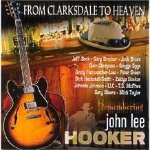 From Clarksdale to Heaven - Remembering John Lee Hooker