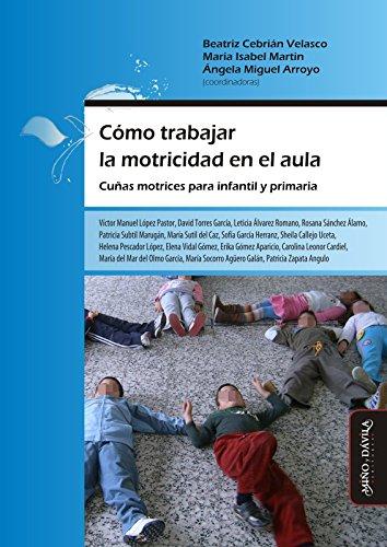 como-trabajar-la-motricidad-en-el-aula-cunas-motrices-para-infantil-y-primaria-spanish-edition
