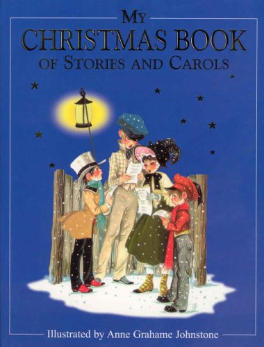 My Christmas book of stories and carols