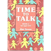 Time to Talk – Book 2: Personal, Social and Health Education for Ages 4 to 7: Bk.2