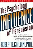 'Influence (Rev): The Psychology of Persuasion' von Robert B. Cialdini