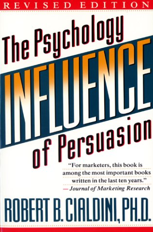 Buchseite und Rezensionen zu 'Influence (Rev): The Psychology of Persuasion' von Robert B. Cialdini
