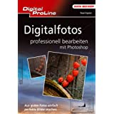 Digitalfotos professionell bearbeiten mit Photoshop