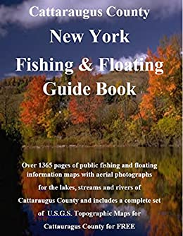 Descargar Cattaraugus County New York Fishing & Floating Guide Book: Complete fishing and floating information for Cattaraugus County New York (New York Fishing & Floating Guide Books) Epub
