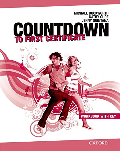 Countdown to First Certificate. Workbook mit Key und CDs: Kurs zur Vorbereitung auf das neue Cambridge First Certificate (New Countdown to First Certificate)