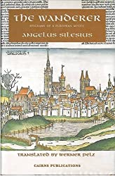 The Wanderer: Epigrams of a European Mystic by Angelus Silesius (2001-11-15)
