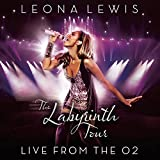 Songtexte von Leona Lewis - The Labyrinth Tour: Live From the O2