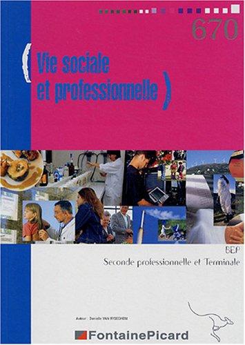 Vie sociale et professionnelle BEP 2e et Tle
