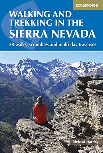 Walking and Trekking in the Sierra Nevada: 38 walks, scrambles and multi-day traverses (International Walking) por Richard Hartley