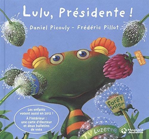 "<a href=""/node/14939"">Lulu, présidente !</a>"