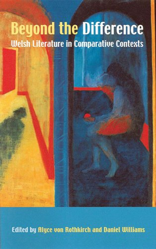 Beyond the Difference: Welsh Literature in Comparative Contexts