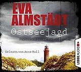 Ostseejagd: Pia Korittkis zwölfter Fall. Kriminalroman. (Kommissarin Pia Korittki, Band 12) - Eva Almstädt