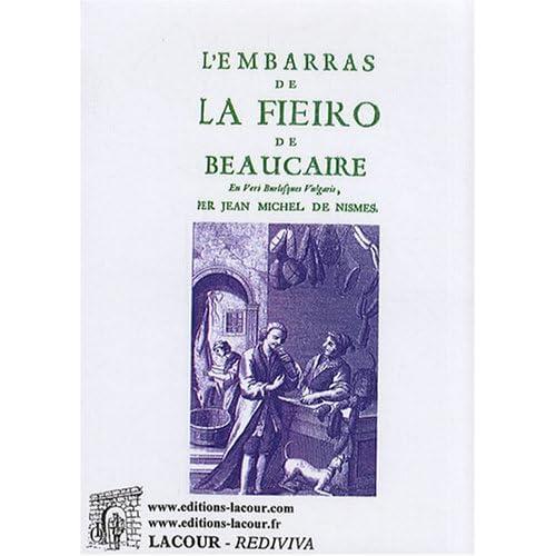 L'embarras de la fieiro de Beaucaire