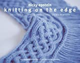 Knitting on the Edge by Nicky Epstein (2010-10-07)
