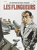 Les aventures de Raoul Fracassin, Tome 1 - Les flingueurs
