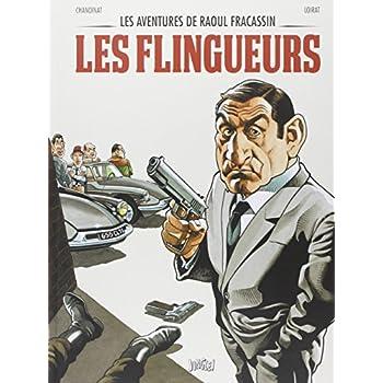 Les aventures de Raoul Fracassin, Tome 1 : Les flingueurs