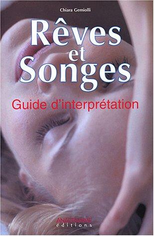 Rêves et songes : Guide d'interprétation par Chiara Gemiolli