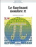 Le fascinant nombre π (pi)