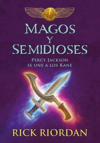 Magos y Semidioses: Percy Jackson Se Une A los Kane = Demigods  por Rick Riordan epub