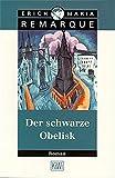 Der schwarze Obelisk: Roman (KiWi)
