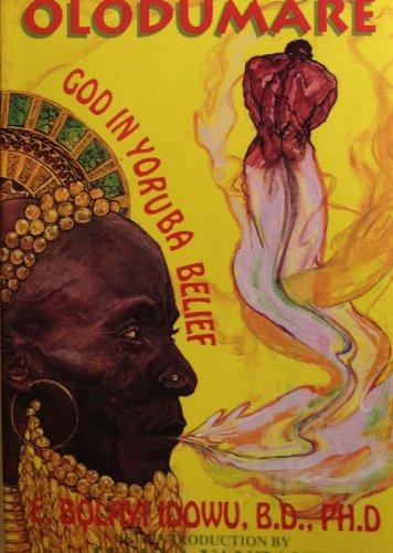 Olodumare: God in Yoruba Belief por E. Bolayiidowu