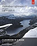 Adobe Photoshop Lightroom CC / Lightroom 6 Classroom in a Book 2015