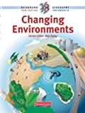 Heinemann 16-19 Geography: Changing Environments Student Book