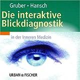 Interaktiver Atlas der Blickdiagnostik in der Inneren Medizin, 1 CD-ROM Für Windows 98/ME/NT/2000/XP