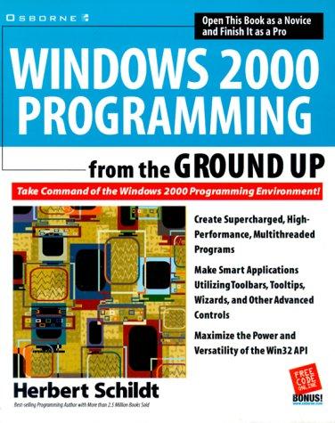 Windows 2000 Programming from the Ground Up - Herbert Schildt
